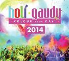 Holi Gaudy 2014 von Various Artists (2014)