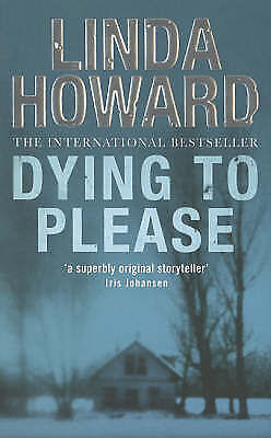 """AS NEW"" Dying To Please, Howard, Linda, Book"