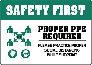 PROPER-PPE-REQUIRED-PRACTICE-SOCIAL-DISTANCING-Adhesive-Vinyl-Sign-Decal