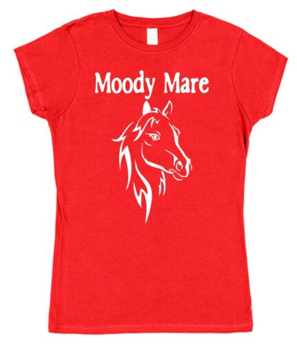 MOODY MARE T-SHIRT Cute Funny Ladies Women/'s Fitted 8-18 Horse Pony