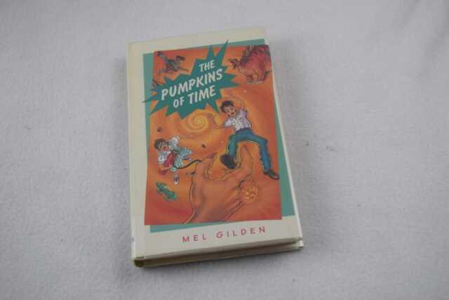 Gilden, Mel: The Pumpkins of Time 1st Edition HC
