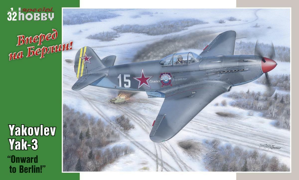 SPECIAL HOBBY 32011 Yakovlev Yak-3  Onward to to to Berlin  in 1 32    Ausgewählte Materialien  3e997e