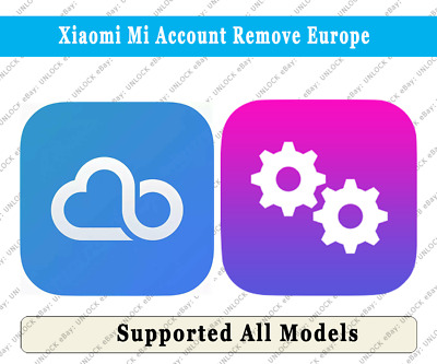Xiaomi Mi Account Removal Germany Europe All Country Supported Ebay