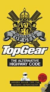 New-Top-Gear-The-Alternative-Highway-Code-Ministry-of-Top-Gear-Hardcover