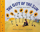 The Gift of the Sun: A Tale from South Africa by Dianne Stewart, Ruth Miskin (Paperback, 1997)