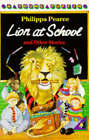 Lion at School and Other Stories by Philippa Pearce (Paperback, 1986)