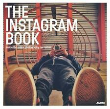 The Instagram Book: Inside The Online Photography Revolution by
