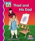 Thad and His Dad by Mary Elizabeth Salzmann (Hardback, 2006)