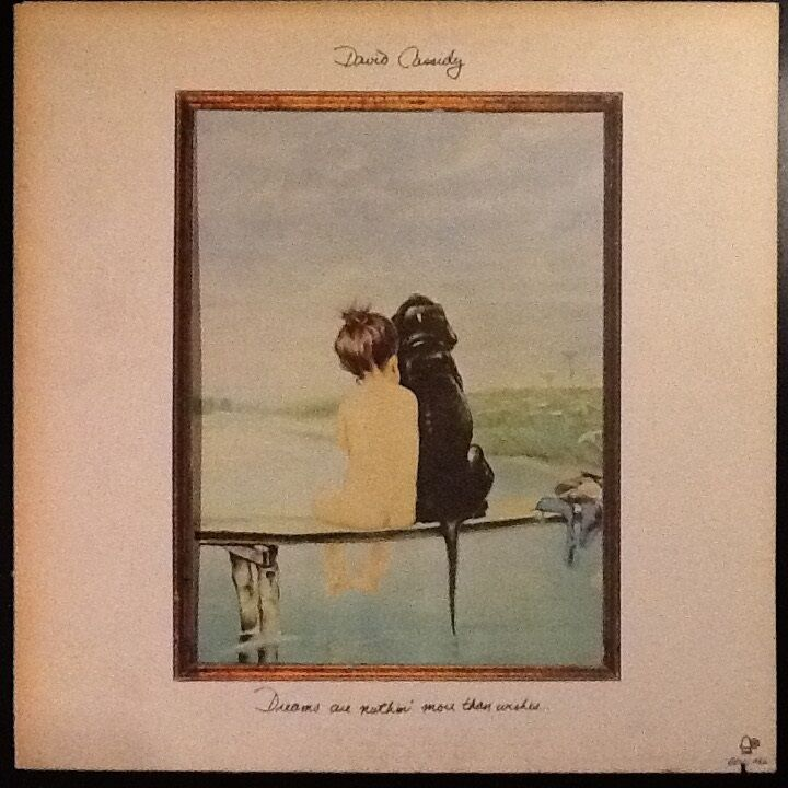 LP, David cassidy, Dreams are nuthin´ more than wishes