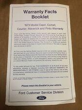1973 Mercury Warranty Facts Booklet covering Capri,Comet,Courier,Maverick,Pinto