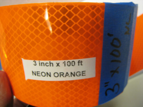 """NEON ORANGE  Reflective   Conspicuity  Tape 3/"""" x 100 feet  NO  side lines"""