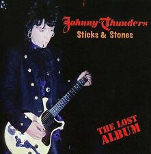 Sticks & Stones: The Lost Album * by Johnny Thunders (CD, Jan-2009, Cleopatra)