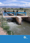 Irrigation Management: Principles and Practices by M.A.S. Burton (Hardback, 2010)