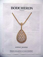 PUBLICITE-ADVERTISING :  BOUCHERON Serpent Bohême  2014 Bijoux,Joaillerie