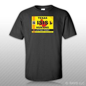 ISIS Terrorist Texas State Hunting Permit T-Shirt Tee Shirt Free Sticker TX