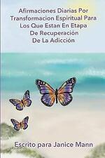 Afirmaciones Diarias Por Transformacion Espiritual para Los Que Estan en...