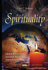Spirituality: Global Practices, Societal Attitudes and Effects on Health by Nova Science Publishers Inc (Hardback, 2015)