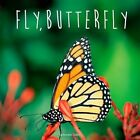 Fly, Butterfly by Bonnie Bader (Paperback / softback, 2005)