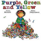 Purple, Green and Yellow by Robert Munsch (Paperback, 1992)