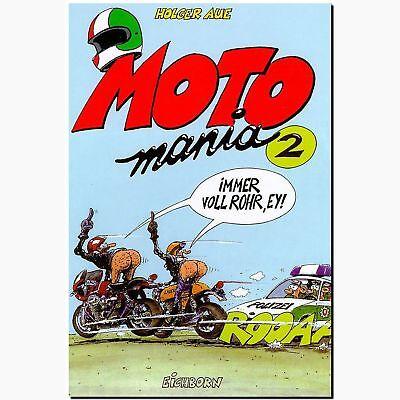 MOTOmania 2 immer voll Rohr, Ey !! MOTORRAD COMIC ABENTEUER  Holger Aue