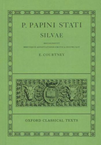 Silvae [Oxford Classical Texts]
