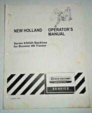 New Holland 930gh Backhoe Operators Manual 309 Nh Oem Fits Boomer 8n Tractor