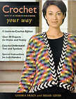 Crochet Your Way by Susan Levin, Gloria Tracy (Paperback, 2000)
