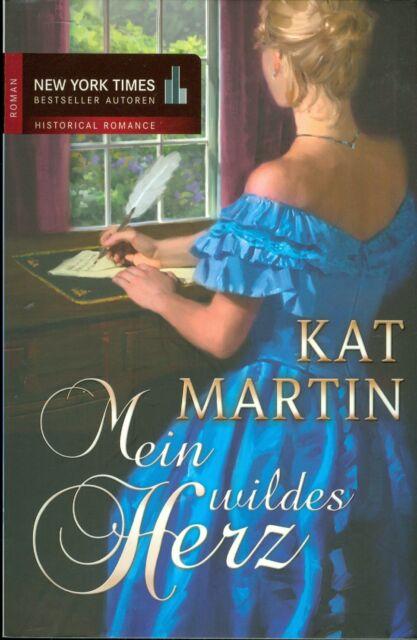 Kat Martin: Mein wildes Herz (2010, Taschenbuch)  ☆☆ TOP Zustand ☆☆