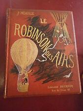 Meaulle Le Robinson des airs Illustré Rochegrosse Caïn Férat Mouchot Julien