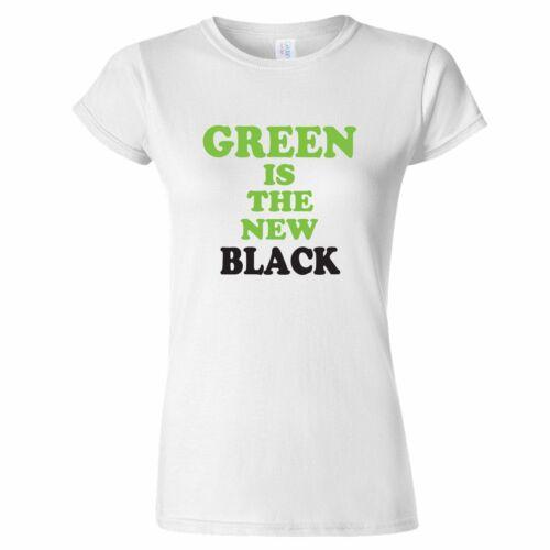 GREEN IS THE NEW BLACK WOMENS T SHIRT VEGETARIAN VEGAN KARDASHIAN HEALTH HEALTHY