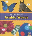 My First Book of Arabic Words by Katy R Kudela (Hardback, 2010)