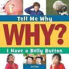 I Have a Bellybutton by Jennifer Colby (Hardback, 2015)