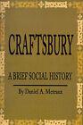 Craftsbury: A Brief Social History by Daniel A Metraux (Paperback / softback, 2001)