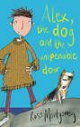 Alex, the Dog and the Unopenable Door by Ross Montgomery (Paperback, 2013)