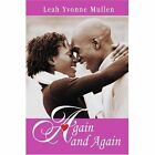 Again and Again 9780595339808 by Leah Yvonne Mullen Book