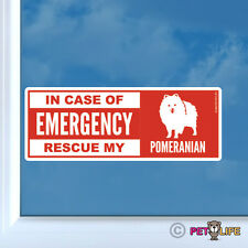 In Case of Emergency Rescue My Pom Sticker Die Cut Vinyl - dog safety pomeranian