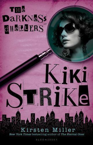 Kiki Strike: The Darkness Dwellers-ExLibrary