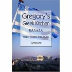 Gregory's Greek Kitchen 9781413742848 by Gregory EVANGELO Zotos Paperback