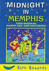 Midnight in Memphis by Tony Bradman (Hardback, 1998)
