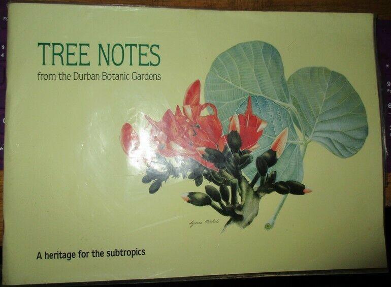 Tree Notes from the Durban Botanic Gardens
