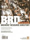 BRD Brewers' Resource Directory: A Complete Directory of U.S. Breweries, Plus Suppliers, Wholesalers, Association, Guilds & Current Franchise Law: 2013-2014 by Brewers Association (Paperback, 2013)