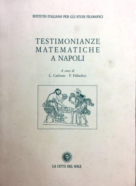 (Matematica) TESTIMONIANZE MATEMATICHE A NAPOLI - La Città del Sole 1999