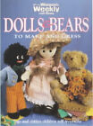 Dolls and Bears to Make and Dress by ACP Publishing Pty Ltd (Paperback, 1998)