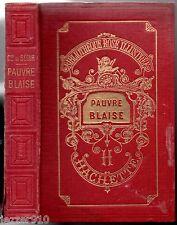 BIBLIOTHEQUE ROSE - COMTESSE DE SEGUR - PAUVRE BLAISE - 1955