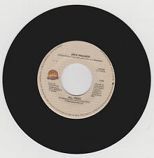 JACK WAGNER - ALL I NEED - TELL HIM (THAT YOU WON'T GO) - 45 RPM VINYL - 1984