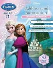 Disney Frozen Addition and Subtraction - Learning Workbook by Scholastic Australia (Paperback, 2014)