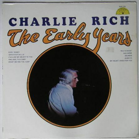 Charlie Rich - The Early Years USA 1974 Sun LP