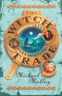 The Witch Trade by Michael Molloy (Paperback, 2001)