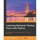 Learning Selenium Testing Tools with Python by Unmesh Gundecha (Paperback, 2014)