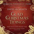 Glad Christmas Tidings by David Archuleta/Mormon Tabernacle Choir/Michael York (CD, Sep-2011, Mormon Tabernacle)